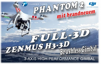 DJI PHANTOM 2 V3.0 und H3-3D Gimbal Thunder Tiger 0361002G5